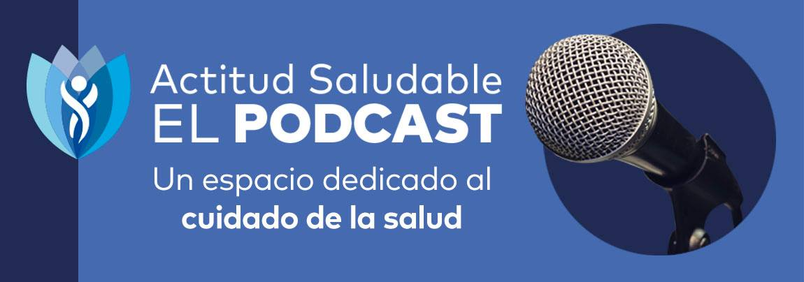 Podcast médico - Actitud Saludable